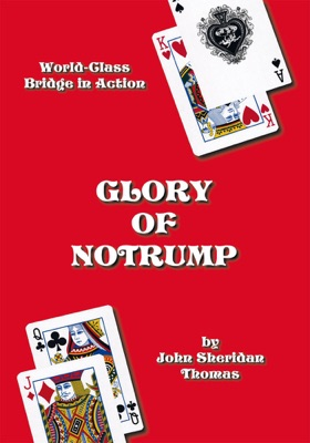 Glory of Notrump